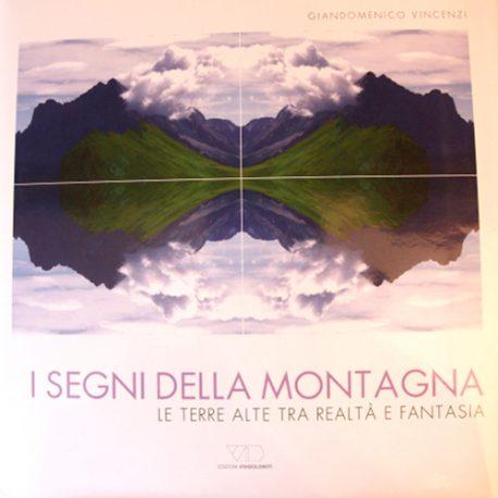 27 – I segni della montagna- Le terre alte, tra realtà e fantasia