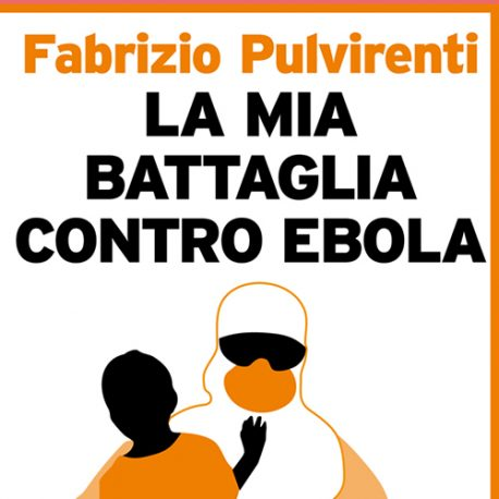 35 – La mia battaglia contro Ebola