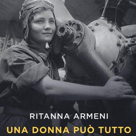 21 – Una donna può tutto. 1941: volano le Streghe della notte