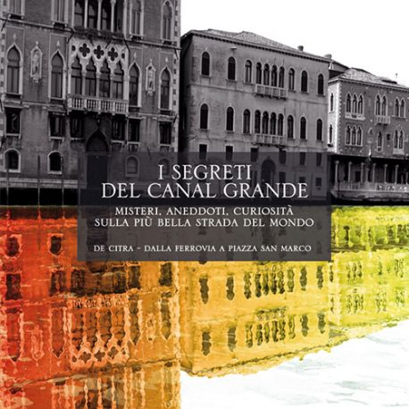 65 – I segreti del Canal Grande