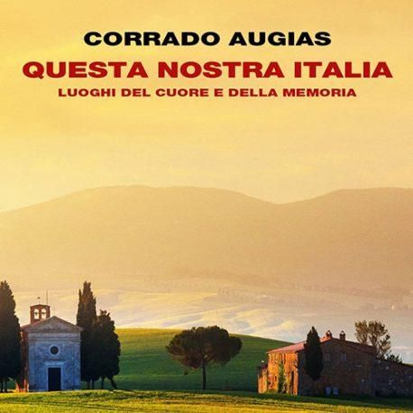 73 – Questa nostra Italia. Luoghi del cuore e della memoria