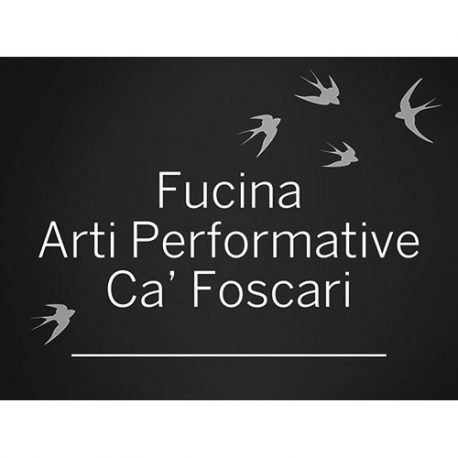 Fucina Arti Performative Ca' Foscari